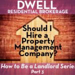 Should I Hire a Property Management Company?