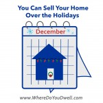 You Can Sell Your Home Over the Holidays