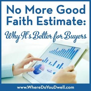 no more good faith estimate