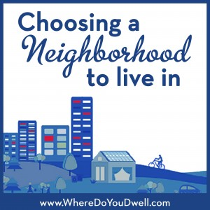 Choosing neighborhood