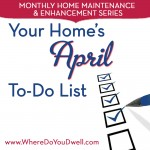 Your Home's April To-Do List