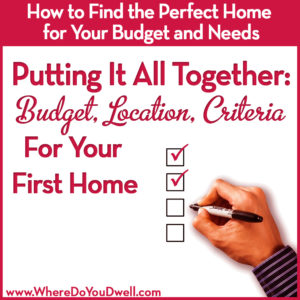 rp_Putting-It-All-Together-–-Budget-Location-Criteria-for-Your-First-Home-1-300x300.jpg