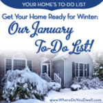 Get Your Home Ready for Winter – Our January To-Do's