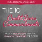 """The 10 """"Credit Score"""" Commandments"""
