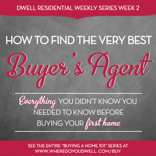 How to Find the Very Best Buyer's Agent