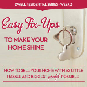 Easy fix-ups to make your home shine dwell residential