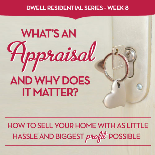 What's an Appraisal and Why Does It Matter?