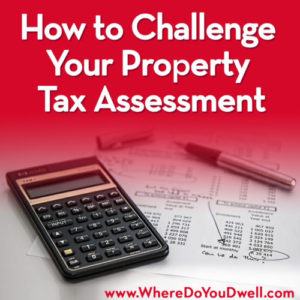 How to Challenge Your Property Tax Assessment