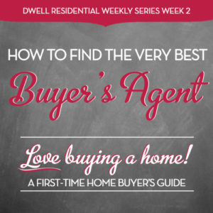 How to Find the Very Best Buyer's Agent |